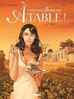 Chateaux Bordeaux à table ! T1 : Le chef (0), bd chez Glénat de Corbeyran, Espé, Battistuta, Fogolin