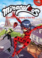 Miraculous T2 : Partie 2 - Les Aventures de Ladybug et Chat Noir (0), bd chez Soleil de Derrien, Minte