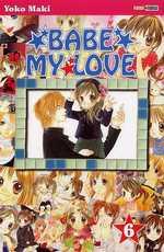 Babe my love T6, manga chez Panini Comics de Maki