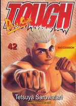 Tough - Dur-à-Cuire T42 : Succession (0), manga chez Tonkam de Saruwatari