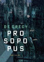 Prosopopus, bd chez Dupuis de de Crecy