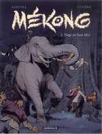 Mékong T2 : Piège en forêt Moï (0), bd chez Dargaud de Bartoll, Coyère, Champion