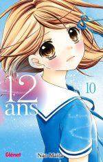 12 ans T10, manga chez Glénat de Maita