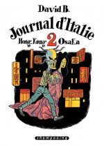 Journal d'Italie T2 : Hong-kong Osaka (0), bd chez Delcourt de David B.