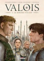 Valois T1 : Le Mirage italien (0), bd chez Delcourt de Gloris, Calderon, Felideus