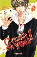 Crush on you ! T2, manga chez Soleil de Kawakami
