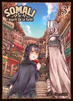 Somali et l'esprit de la forêt  T3, manga chez Komikku éditions de Gureishi