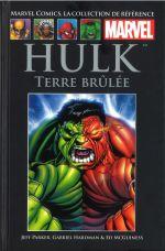 Marvel Comics, la collection de référence T68 : Hulk - Terre brûlée (0), comics chez Hachette de Parker, McGuinness, Hardman, Robinson, Breitweiser, Hollowell, Martin jr, Fabela