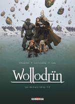 Wollodrïn – cycle 5 : Les derniers héros, T9 : Les derniers héros 1/2 (0), bd chez Delcourt de Chauvel, Lereculey, Lou
