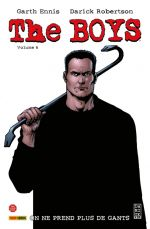The Boys T6 : On ne prend plus de gants (0), comics chez Panini Comics de Ennis, Robertson, Clark, Braun, Burns, McCrea, Aviña