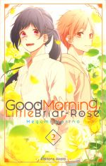 Good morning little briar-rose T2, manga chez Akata de Morino