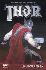 Thor : Dieu du tonnerre T1 : Le massacreur de Dieux (0), comics chez Panini Comics de Aaron, Guice, Ribic, Svorcina
