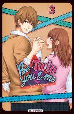 Be-twin you & me T3, manga chez Soleil de Aikawa