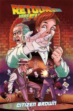 Retour vers le Futur T3 : Citizen Brown (0), comics chez Ed. Flamival de Burnham, Robinson, Santaolalla