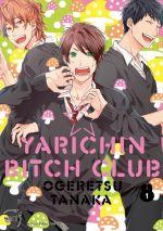 Yarichin bitch club T1, manga chez Taïfu comics de Ogeretsu
