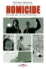 Homicide, une année dans les rues de Baltimore T3 : 10 février - 2 avril 1988 (0), bd chez Delcourt de Squarzoni, Drac, Madd