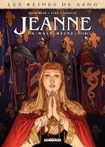 Les Reines de sang – Jeanne, la Mâle Reine T1 : Jeanne, la Mâle Reine 1 (0), bd chez Delcourt de Richemond, Suro, Fogolin