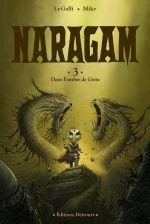Naragam T3 : Dans l'ombre de Geön... (0), bd chez Delcourt de Le Galli, Mike, Paris