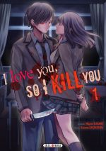 I love you so I kill you T1, manga chez Soleil de Kaname, Sakakibara