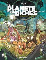La Planète des riches T1, bd chez Fluide Glacial de Mo