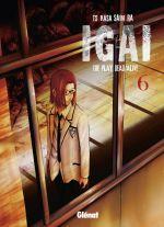 Igai - The play dead/alive T6, manga chez Glénat de Saimura