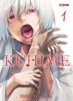 Kuhime T1, manga chez Panini Comics de Takenaka
