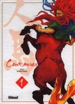 Centaures T1, manga chez Glénat de Sumiyoshi