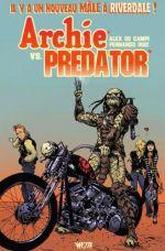 Archie vs Predator, comics chez Wetta de de Campi, Ruiz, Millet, Pope, Francavilla, Nguyen