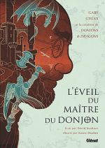 L'Éveil du Maître du Donjon : Gary Gygax et la création de Donjons & Dragons (0), comics chez Glénat de Kushner, Shadmi