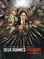 Deux hommes en guerre T2 : La trahison d'Etat (0), bd chez Le Lombard de Desberg, Moniquet, Jef