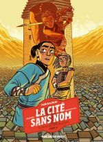 Cité sans nom T2 : Le secret du cœur de pierre (0), comics chez Rue de Sèvres de Hicks