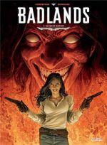 Badlands T3 : Le Grand Serpent (0), bd chez Soleil de Corbeyran, Kowalski, Folny