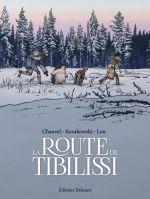 Route de Tibilissi, bd chez Delcourt de Chauvel, Kosakowski, Lou