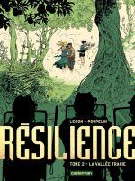 Résilience T2 : La vallée trahie (0), bd chez Casterman de Lebon, Poupelin