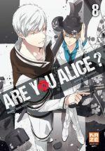 Are you Alice ? T8, manga chez Kazé manga de Ninomiya, Katagiri