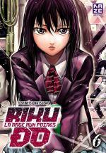 Riku-do la rage aux poings T6, manga chez Kazé manga de Matsubara