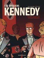 Les Dossiers Kennedy T1 : L'homme qui voulait devenir président (0), bd chez Dargaud de Peet, Varekamp
