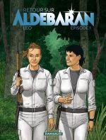 Retour sur Aldébaran T1, bd chez Dargaud de Léo