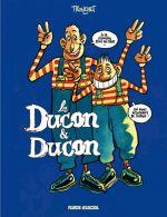 Deux cons T2 : Les Ducon & Ducon (0), bd chez Fluide Glacial de Tronchet