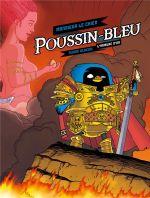 Poussin bleu T1 : L'armure d'or (0), bd chez Fluide Glacial de Monsieur le Chien, Delf, Mistablatte