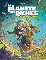 La Planète des riches T2 : La bourse et la vie (0), bd chez Fluide Glacial de Mo/CDM