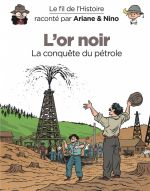 Le Fil de l'Histoire T8 : L'or noir (0), bd chez Dupuis de Erre, Savoia