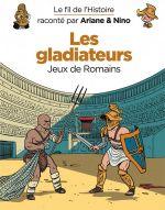 Le Fil de l'Histoire T7 : Les gladiateurs (0), bd chez Dupuis de Erre, Savoia