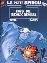 Le petit Spirou T13 : Fais de beaux rêves (0), bd chez Dupuis de Janry, Tome, de Becker