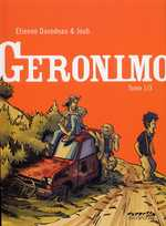 Geronimo T1, bd chez Dupuis de Joub, Davodeau