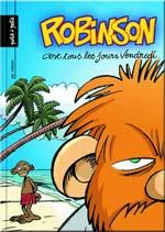 Robinson T1 : C'est tous les jours vendredi (0), bd chez Petit à petit de Jak, Myriam