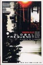 Global Frequency T1 : Planète en flammes (0), comics chez Panini Comics de Ellis, Martinez, Dillon, Wood, Leach, Muth, Fabry, Lloyd, Baron