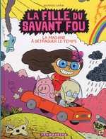La fille du savant fou T2 : La machine à détraquer le temps (0), bd chez Delcourt de Sapin, Clémence
