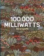 100 000 milliwatts T1 : Printemps (0), bd chez Delcourt de Aranega, Gerner, Bernatets