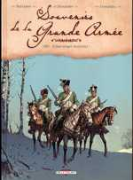 Souvenirs de la grande armée T1 : 1807 - Il faut venger Austerlitz (0), bd chez Delcourt de Dufranne, Alexander, Fernandez